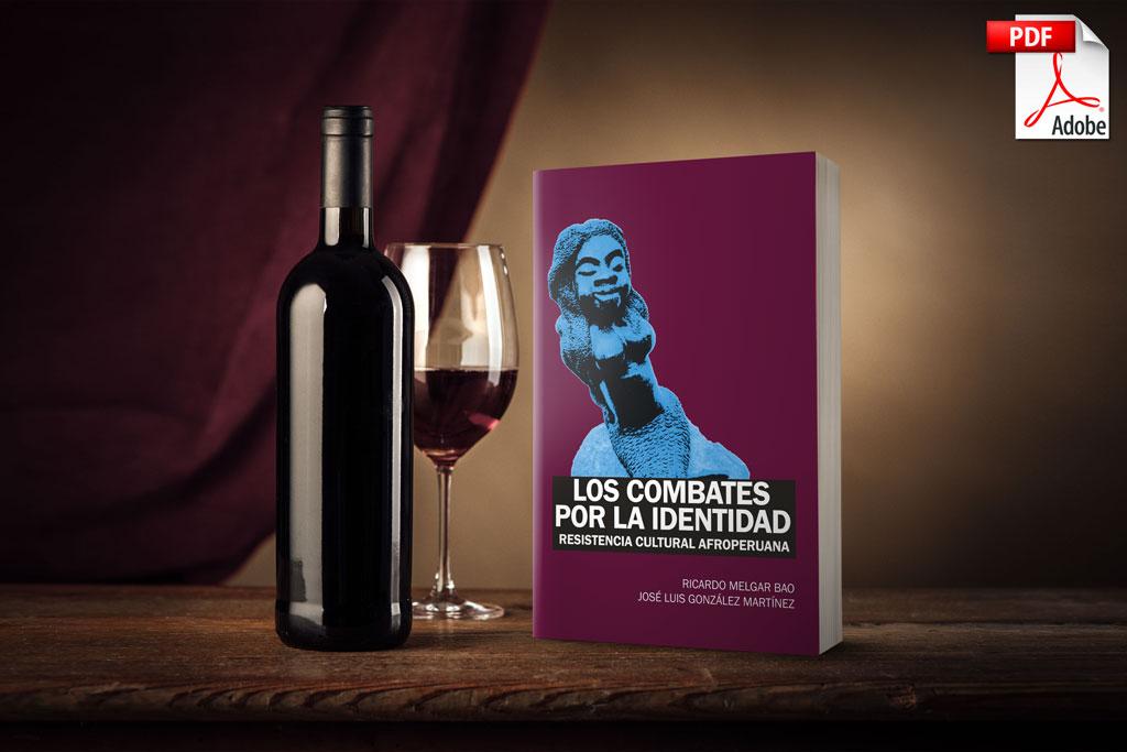 Los combates por la identidad / Ricardo Melgar Bao y José Luis González Martínez